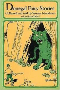 Donegal fairy stories - Seumas MacManus