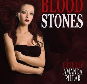 Bloodstones ed. Amanda Pillar